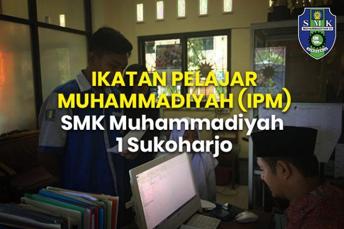 IKATAN PELAJAR MUHAMMADIYAH (IPM) SMK Muhammadiyah 1 Sukoharjo