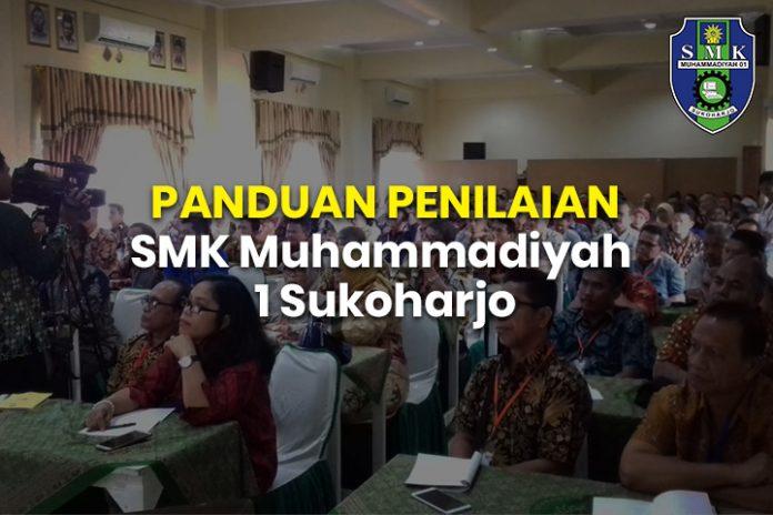 PANDUAN PENILAIAN SMK Muhammadiyah 1 Sukoharjo